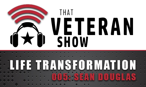 005: Life Transformation | Sean Douglas